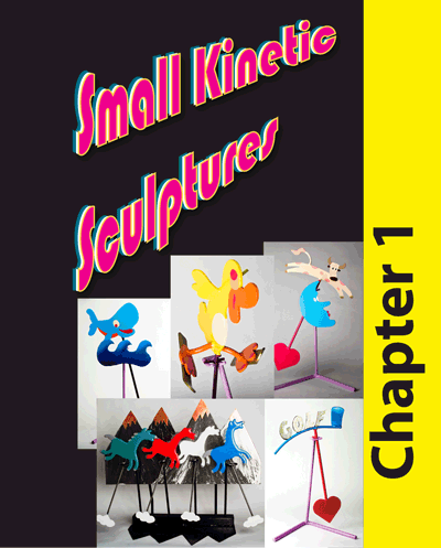 Chapter No. 1 - Small Kinetic Scupltures